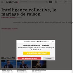 Intelligence collective, le mariage de raison