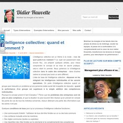 Intelligence collective: pourquoi et comment ?