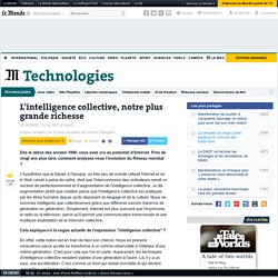L'intelligence collective, notre plus grande richesse