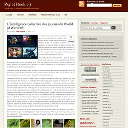 L'intelligence collective des joueurs de World of Warcraft
