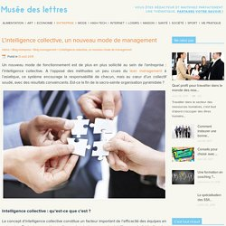 Intelligence collective en entreprise : le Graal du management ?