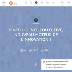 L'Intelligence collective, nouveau moteur de l'innovation