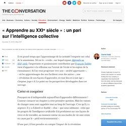 «Apprendre au XXIᵉsiècle»: unpari surl'intelligence collective