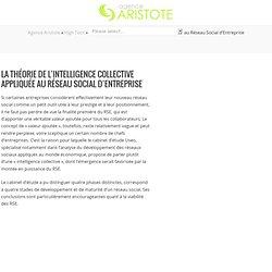 La théorie de l'intelligence collective appliquée au Réseau Social d'Entreprise