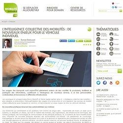 L'intelligence collective des mobilités : de nouveaux enjeux pour le véhicule individuel