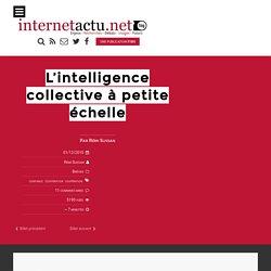 L'intelligence collective à petite échelle