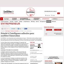 Priorité à l'intelligence collective pour accélérer l'innovation