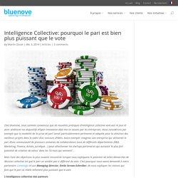 Intelligence collective: pari versus vote