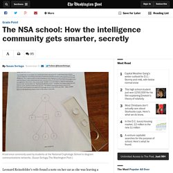 The NSA school: How the intelligence community gets smarter, secretly