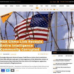 NSA Gitmo Link Reveals Entire Intelligence Community Corrupted