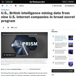 U.S., British intelligence mining data from nine U.S. Internet companies in broad secret program