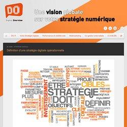 """La définition de votre stratégie Digitale, un """"mix"""" entre intelligence, compétences marketing et techniques"""