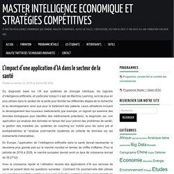 L'impact d'une application d'IA dans le secteur de la santé - Master Intelligence Economique et Stratégies Compétitives