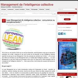 Lean Management & intelligence collective : concurrence ou complémentarité