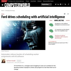Ford drives scheduling with artificial intelligence