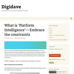 What is 'Platform Intelligence' — Embrace the constraints