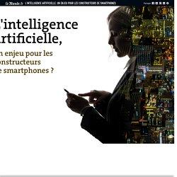 L'intelligence artificielle, un enjeu pour les constructeurs de smartphones