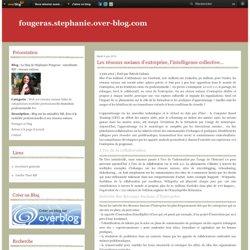 Les réseaux sociaux d'entreprise, l'intelligence collective… - Le blog de Stéphanie Fougeras - consultante RH - réseaux sociaux
