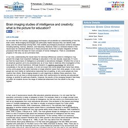 Brain imaging studies of intelligence and creativity: what is the picture for education?