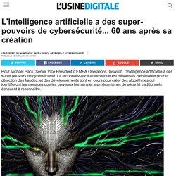 L'Intelligence artificielle a des super-pouvoirs de cybersécurité... 60 ans après sa création