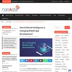How has mobile app development changed due to Artificial Intelligence?