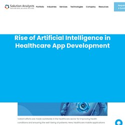 Rise of Artificial Intelligence in Healthcare App Development
