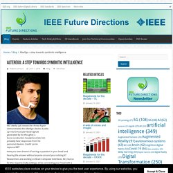AlterEgo: a step towards symbiotic intelligence – IEEE Future Directions
