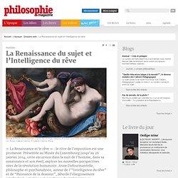 Dossiers web, Renaissance, Rêve, Anne Dufourmantelle, Humanisme, Bosch