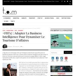 #FBT17 : Adopter la Business Intelligence pour dynamiser le Tourisme d'affaires - TOM
