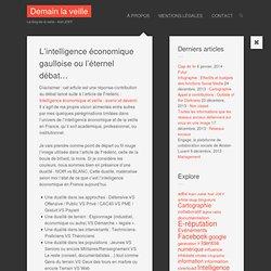 L'intelligence économique gaulloise ou l'éternel débat…