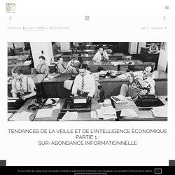 Tendances de la veille et de la gestion de l'intelligence économique - Partie 1