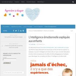 L'intelligence émotionnelle expliquée aux enfants