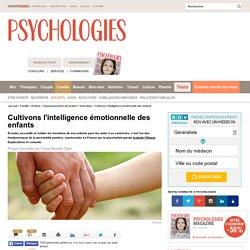 Cultivons l'intelligence émotionnelle des enfants