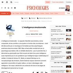 L'intelligence émotionnelle - Daniel Goleman - Livre - Psychologies.com