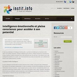 Intelligence émotionnelle et pleine conscience: pour accéder à son potentiel - Publications pédagogiques - Les sites web conseillés par Instit.info