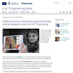 ModiFace invests in developing augmented reality, artificial intelligence talent at U of T Engineering - U of T Engineering News