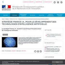 25 juillet 2018 - La stratégie France I.A. : soutenir la dynamique française autour de l'intelligence artificielle - ESR : enseignementsup-recherche.gouv.fr
