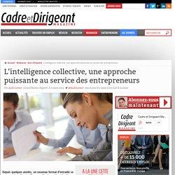 L'intelligence collective, une approche puissante au service des entrepreneurs