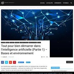 Tout pour bien démarrer dans l'intelligence artificielle (Partie 1) - Bases et environnement