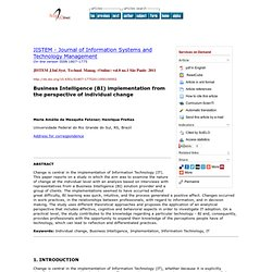 JISTEM - Journal of Information Systems and Technology Management (Online) - Business Intelligence (BI) implementation from the perspective of individual change