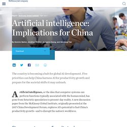 Artificial intelligence: Implications for China