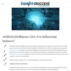 Artificial Intelligence - How it is influencing business?