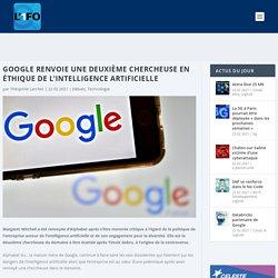 Google renvoie une deuxième chercheuse en éthique de l'intelligence artificielle - L'1FO Tech par L'Informaticien