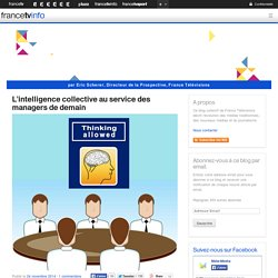 L'intelligence collective au service des managers de demain