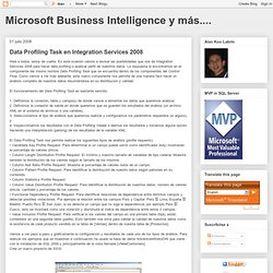 Microsoft Business Intelligence y más....: Data Profiling Task en Integration Services 2008