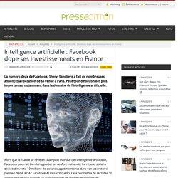Intelligence artificielle : Facebook dope ses investissements en France