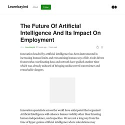 The Future Of Artificial Intelligence And Its Impact On Employment