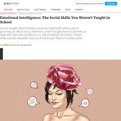 Emotional Intelligence: The Social Skills You Weren't Taught in School - Lifehacker - Pocket
