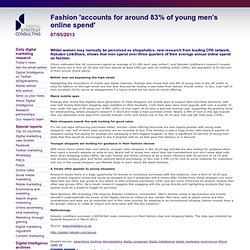 Fashion 'accounts for around 83% of young men's online spend' - Digital Intelligence daily digital marketing research