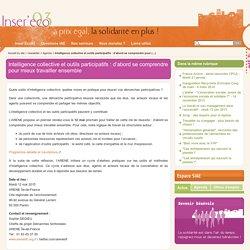 Intelligence collective et outils participatifs : d'abord se comprendre pour mieux travailler ensemble - Inser'Éco93